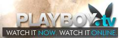 Playboy TV - all the sexy and hot playboy shows.Watch now!